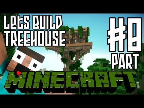 Minecraft Lets Build HD: Jungle Treehouse Part 8