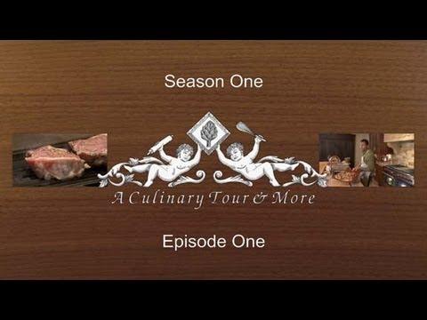 A Culinary Tour and More S1:E1 Pilot