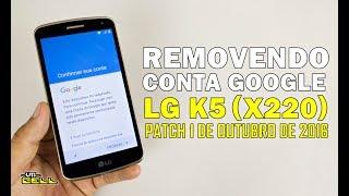 Resetar remover conta Google do LG K5 X220dsh
