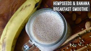 High Protein Vegan Hemp seeds Milk  & Banana Smoothie Recipe | Quick & Easy Breakfast Idea | Hindi