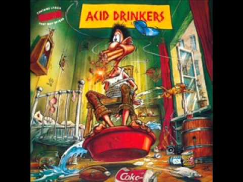 Acid Drinkers - I Fuck The Violence
