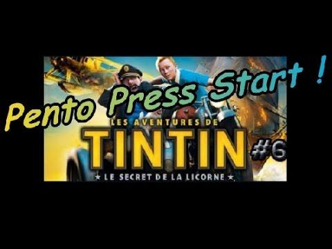 PENTO PRESS START : Test Les Aventures de Tintin : Le Secret de la Licorne