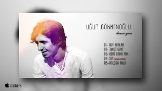 Uğur Gökmenoğlu - Sır [Album Version] (Official Audio)