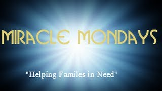 "www.mycsn.org, ""Miracle-Mondays"""
