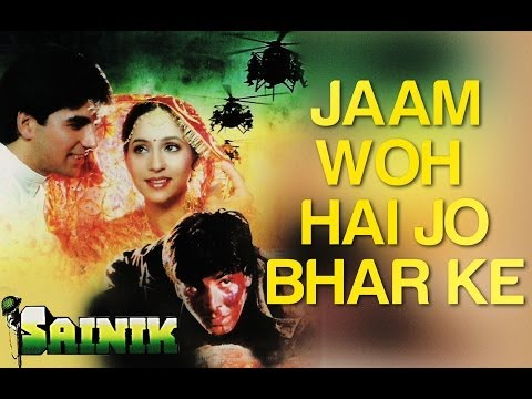 Jaam Woh Hai Jo Bhar Ke - Sainik - Akshay Kumar & Ashwini Bhave - Full Song video