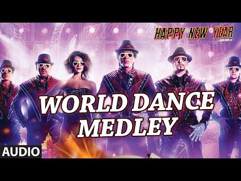 """Exclusive: """"World Dance Medley"""" Full AUDIO Song   Happy New Year   Shah Rukh Khan   Vishal, Shekhar"""