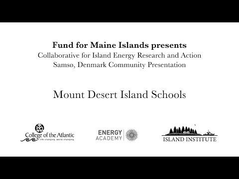 CIERA Visits Samsø: Mount Desert Island Schools Community Presentation