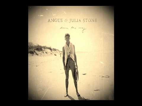 Angus & Julia Stone - Draw Your Swords