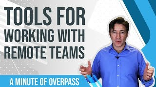 Tools for Working with Remote Teams - A Minute of Overpass