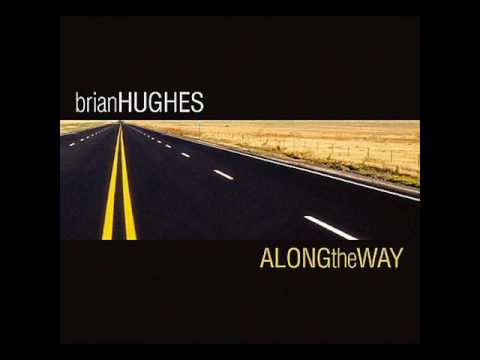 Brian Hughes - Brighter Day