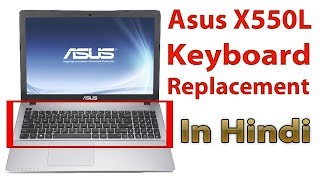 Asus X550L Keyboard Replacement in Hindi