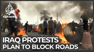 Iraq protesters threaten to block main roads