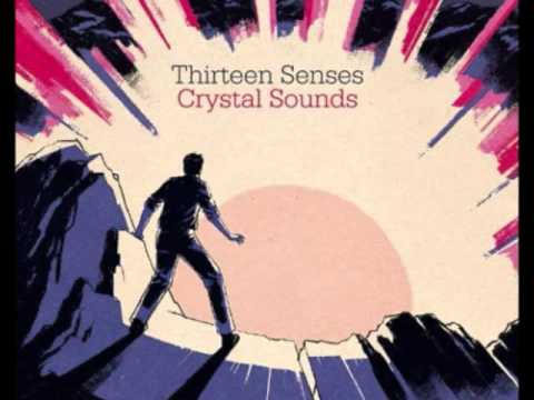 Thirteen Senses - The Loneliest Star