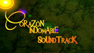 CORAZON INDOMABLE SOUNDTRACK 8.