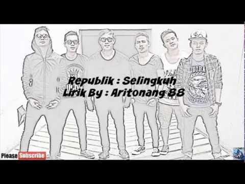 download lagu Republik :Selingkuh  By:Aritonang 88 gratis