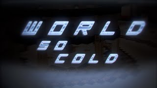 "MCSG Game Montage #1 - ""World So Cold"""