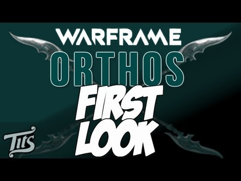 Warframe ♠ 8.1 - First look and impression of the orthos with gameplay