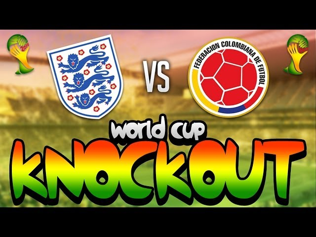 FIFA WORLD CUP BRAZIL 2014 - ENGLAND VS COLOMBIA KNOCKOUTS!!!