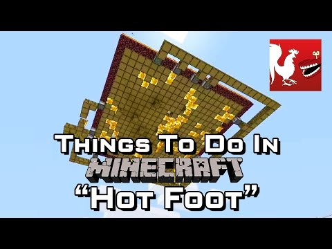 Things to do in: Minecraft - Hot Foot