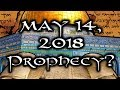 May 14, 2018 70 Weeks Prophecy Of Daniel   Is Something BIG About To Happen?