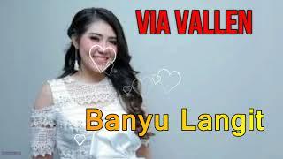 Via Vallen -  Banyu Langit