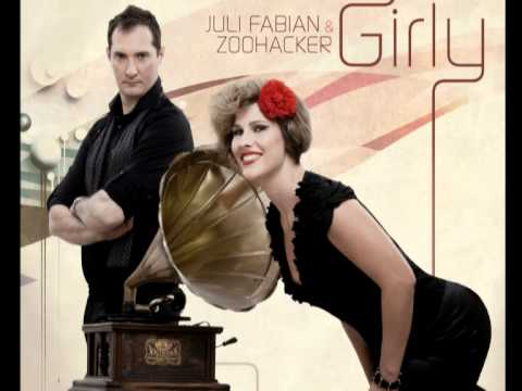 Juli Fabian & Zoohacker - Girly