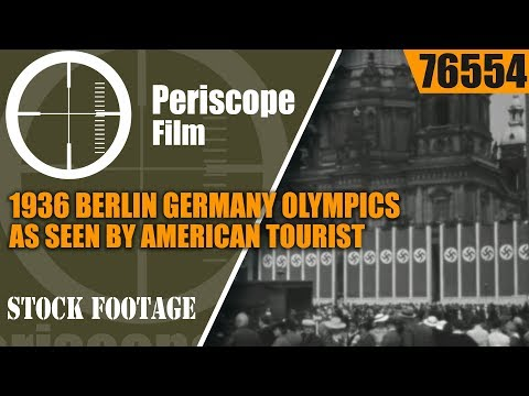 1936 Berlin Germany Olympics As Seen By American Tourist Movie