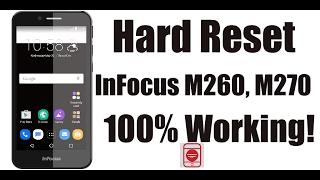 How To Hard Reset Infocus M260, M270 100% Working | Remove Pattern Lock/Pin Code