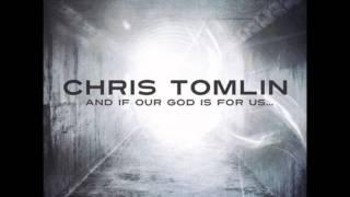 Watch Chris Tomlin Jesus My Redeemer video