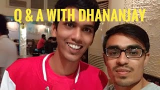 Q & A With Dhananjay Bhosale