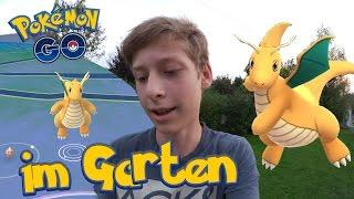 Dragoran in meinem Garten! WP 2700+ • Pokemon Go deutsch