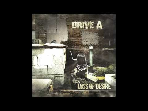 Drive A - Smiling With Hate