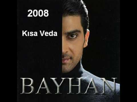 Bayhan - Kısa Veda 2008 Album