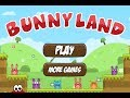 Bunny Land Walkthrough