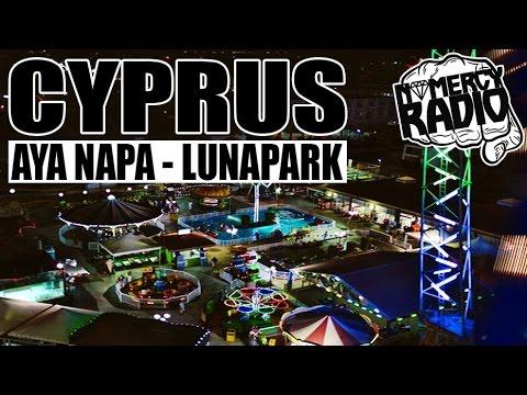 Кипр, Айя-Напа Лунапарк \ CYPRUS AYA NAPA LUNAPARK (Уроки Географии NOMERCY RADIO)