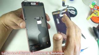 LeTv LeEco Le 2 Display Fault and its Solutions with Tear Down...
