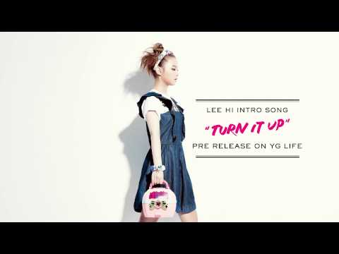 LEE HI (���) - TURN IT UP (Intro)