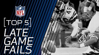 Top 5 Worst Late Game Fails | NFL