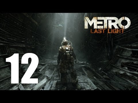 Let's Play Metro Last Light (Ranger Hardcore + Blind) #12