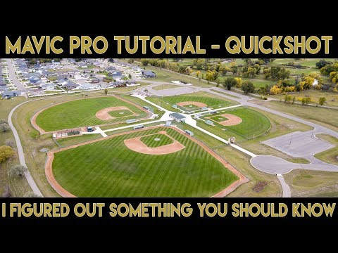 Mavic Pro Tutorial | Quickshot | Something You Should Know