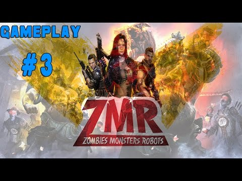 ZMR: Zombies Monsters Robots | BETA |#3