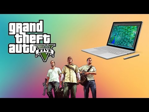 2015 Microsoft Surface Book Gameplay Performance Review: GTA 5