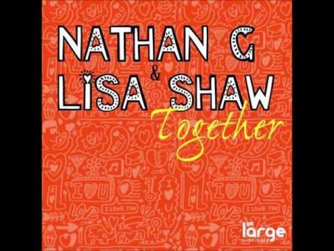 Nathan G & Lisa Shaw - Together (nathan G Luvbug Vintage Rub) video