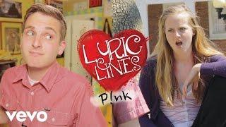 P!nk Lyrics Pick Up Girls? #VEVOLyricLines (Ep. 9)