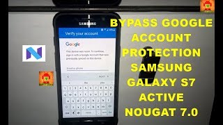 Bypass Remove Google Account Frp Galaxy S7 Active G891A Nougat 7.0 Lateset Security