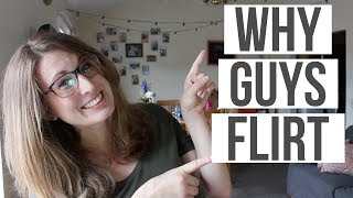 Why Guys Flirt & What It Means! (Let's ask some guys!!)