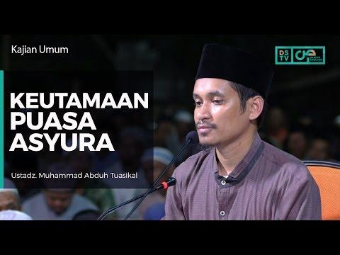 Keutamaan Puasa Asyura - Ustadz M Abduh Tuasikal