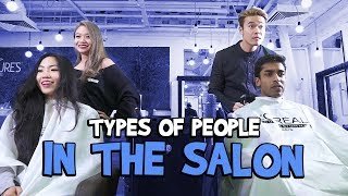 Types Of People In The Salon