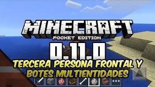 Noticias Minecraft PE 0.11   Tercera Persona Frontal y Botes   Tommaso Checchi