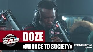 "[Exclu] Doze ""Menace to society"" #PlanèteRap"